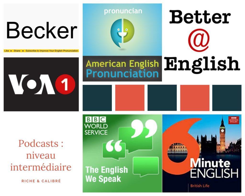 Podcasts en anglais s'améliorer grâce à un niveau intermédiaire